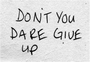 quote-dont-give-up